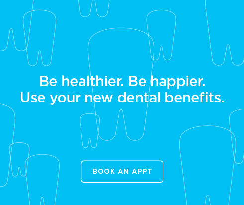 Be Heathier, Be Happier. Use your new dental benefits. - Pearland Dentists